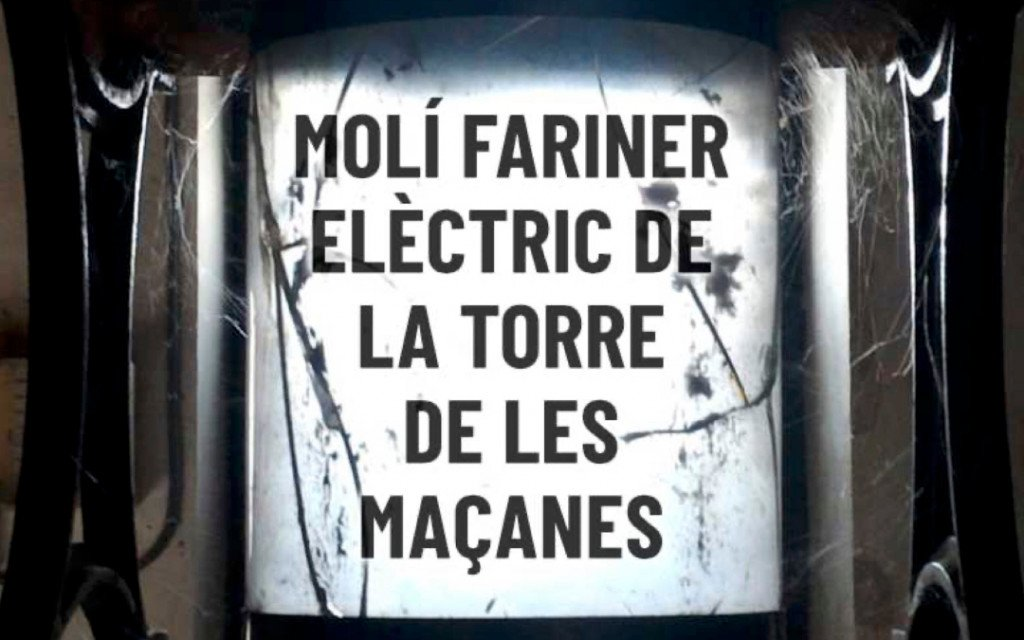Molí Fariner Elèctric de La Torre de les Maçanes. Portada