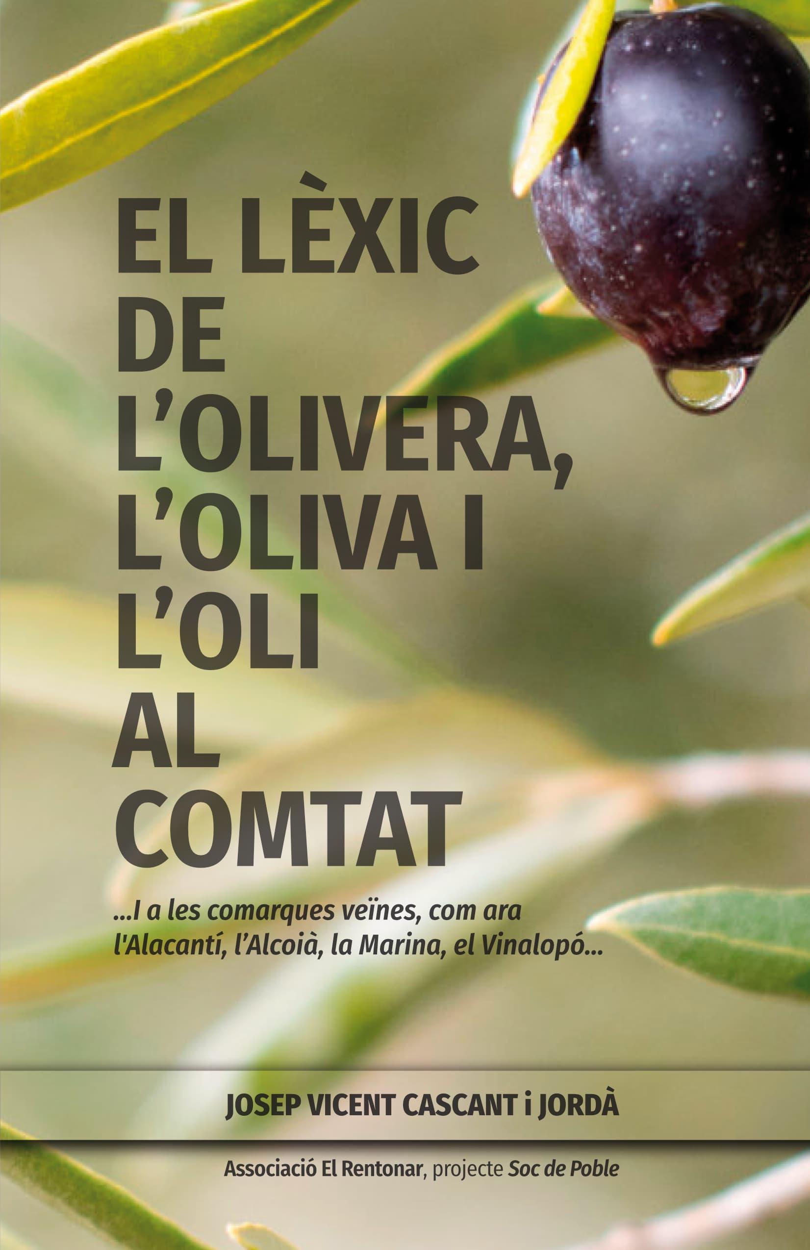 El lèxic de l'olivera, l'oliva i l'oli al Comtat. Portada